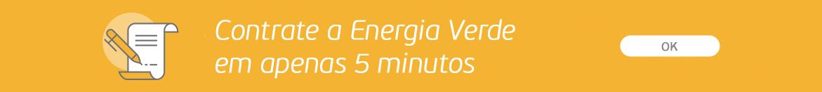 Contrate a Energia Verde em apenas 5 minutos